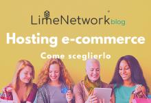 Photo of Hosting e-commerce: come scegliere quello giusto