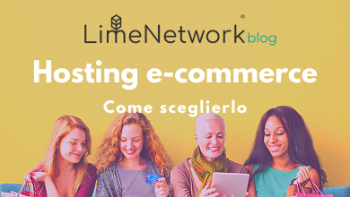 Photo of Hosting e-commerce: come scegliere quello giusto