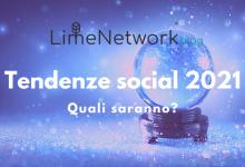 Photo of Tendenze social 2021