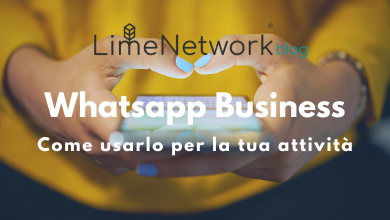 Photo of Come usare Whatsapp Business per la tua attività online
